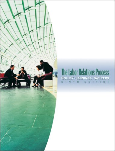 Labor Relations Process  9th 2009 (Revised) edition cover