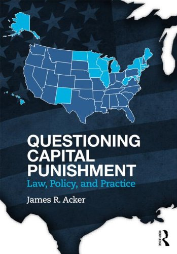 Questioning Capital Punishment Law, Policy, and Practice  2014 edition cover