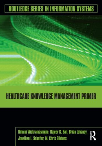Healthcare Knowledge Management Primer   2009 9780415994446 Front Cover