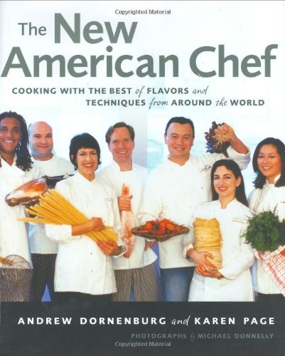 New American Chef Cooking with the Best of Flavors and Techniques from Around the World  2003 edition cover