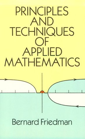 Principles and Techniques of Applied Mathematics   1990 edition cover