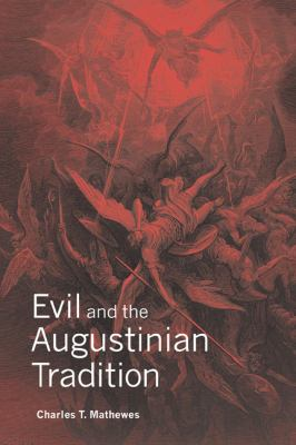 Evil and the Augustinian Tradition   2007 9780521035446 Front Cover
