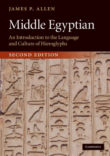 Middle Egyptian An Introduction to the Language and Culture of Hieroglyphs 2nd 2010 9780521741446 Front Cover