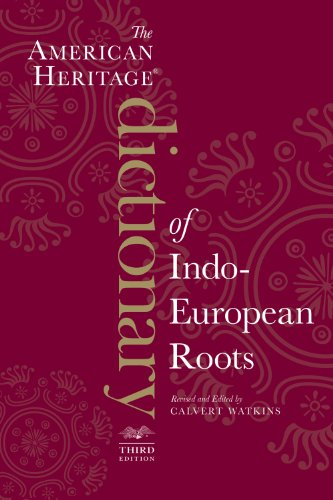 American Heritage Dictionary of Indo-European Roots, Third Edition  3rd 2011 edition cover