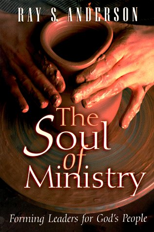 Soul of Ministry Forming Leaders for God's People N/A edition cover