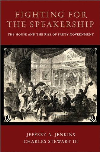 Fighting for the Speakership The House and the Rise of Party Government  2013 edition cover