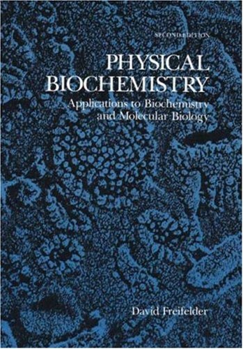 Physical Biochemistry Applications to Biochemistry and Molecular Biology 2nd 1983 edition cover