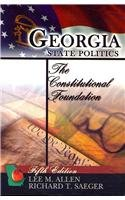 Georgia State Politics The Constitutional Foundation 5th 2007 (Revised) 9780757544446 Front Cover