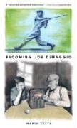 Becoming Joe Dimaggio  Reprint edition cover