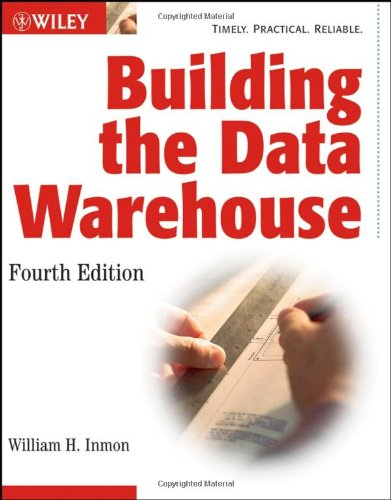Building the Data Warehouse  4th 2005 (Revised) edition cover