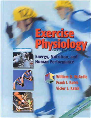 Exercise Physiology Energy, Nutrition, and Human Performance 5th 2001 (Revised) edition cover