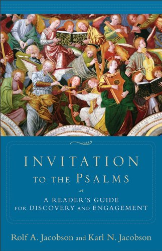 Invitation to the Psalms A Reader's Guide for Discovery and Engagement N/A edition cover