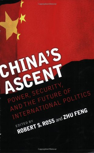 China's Ascent Power, Security, and the Future of International Politics  2008 edition cover