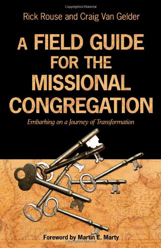 Field Guide for the Missional Congregation Embarking on a Journey of Transformation  2008 edition cover
