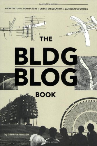Bldgblog Book Architectural Conjecture, Urban Speculation, Landscape Futures  2008 edition cover