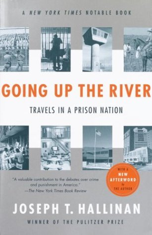 Going up the River Travels in a Prison Nation  2003 edition cover
