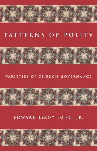 Patterns of Polity : Varieties of Church Governance 1st 2001 edition cover