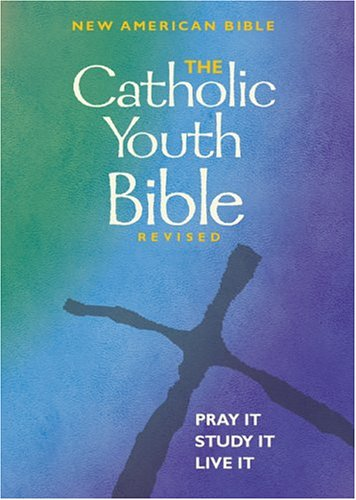 Catholic Youth Bible : New American Bible Translation 1st 2002 edition cover