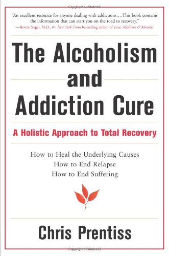 Alcoholism and Addiction Cure Addiction Ends Here N/A edition cover