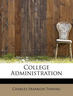 College Administration  N/A 9781115655446 Front Cover