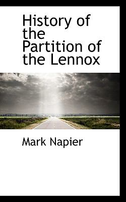 History of the Partition of the Lennox  N/A 9781116827446 Front Cover