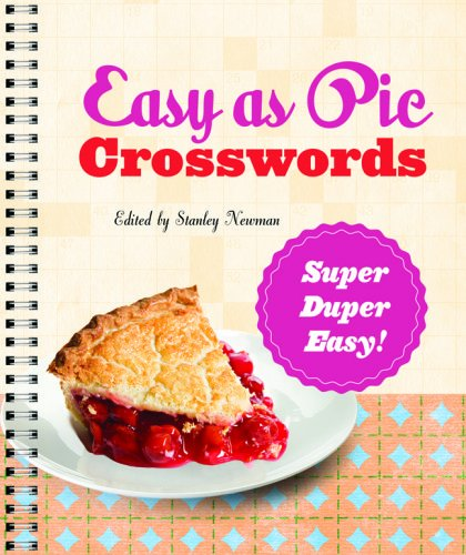 Easy As Pie Crosswords: Super-Duper Easy!   2013 9781402797446 Front Cover