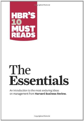 HBR's 10 Must Reads - The Essentials   2010 edition cover