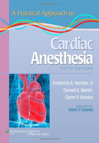 Practical Approach to Cardiac Anesthesia  5th 2013 (Revised) edition cover
