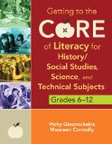 Getting to the Core of Literacy for History/Social Studies, Science, and Technical Subjects, Grades 6-12   2013 edition cover