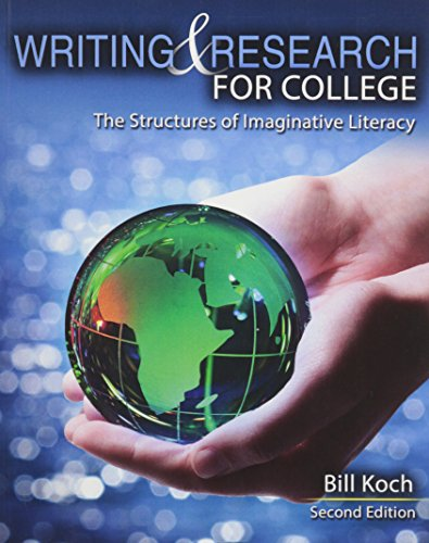 Writing and Research for College The Structures of Imaginative Literacy 2nd (Revised) edition cover