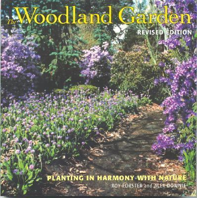 Woodland Garden Planting in Harmony with Nature  2004 (Revised) 9781552977446 Front Cover
