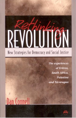 Rethinking Revolution New Strategies for Democracy and Social Justice: The Experiences of Eritrea, South Africa, Palestine and Nicaragua  2001 9781569021446 Front Cover