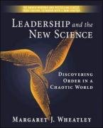 Leadership and the New Science Discovering Order in a Chaotic World 3rd 2006 (Revised) edition cover