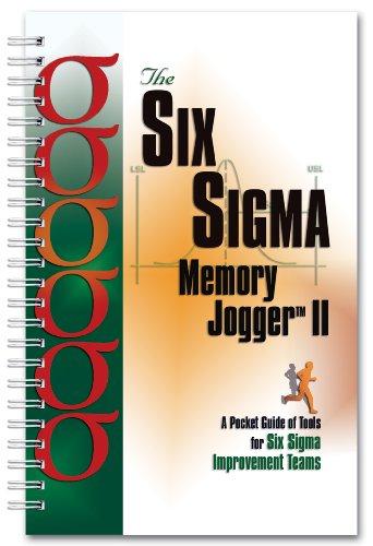 Six Sigma Memory Jogger II A Pocketguide of Tools for Six SIGMA Improvement Teams  2002 9781576810446 Front Cover