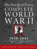 New York Times Complete World War II, 1939-1945 The Coverage from the Battlefields and the Home Front with Access to All 96,327 Articles  2013 edition cover