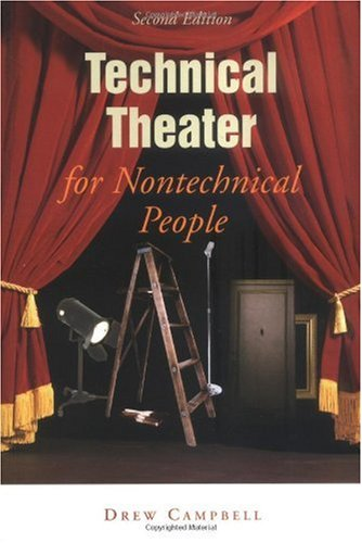 Technical Theater for Nontechnical People  2nd 2004 (Revised) edition cover