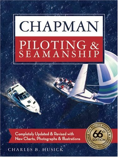 Chapman Piloting and Seamanship 66th Edition  66th 2009 edition cover
