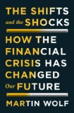 Shifts and the Shocks What We've Learned-And Have Still to Learn-From the Financial Crisis  2014 edition cover