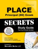 PLACE Principal (80) Exam Secrets Study Guide PLACE Test Review for the Program for Licensing Assessments for Colorado Educators  2015 (Guide (Pupil's)) edition cover