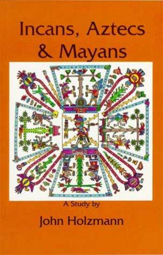 INCANS,AZTECS+MAYANS           N/A edition cover