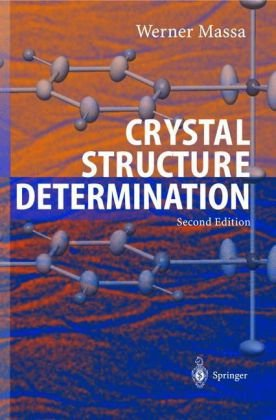 Crystal Structure Determination  2nd 2004 (Revised) edition cover