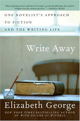 Write Away One Novelist's Approach to Fiction and the Writing Life  2004 edition cover