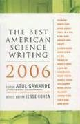 Best American Science Writing 2006  N/A 9780060726447 Front Cover