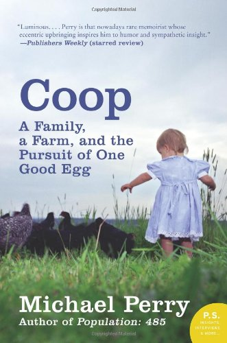 Coop A Family, a Farm, and the Pursuit of One Good Egg N/A edition cover