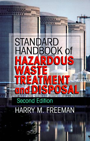 Standard Handbook of Hazardous Waste Treatment and Disposal  2nd 1998 (Revised) 9780070220447 Front Cover