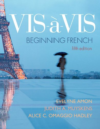 Vis-�-Vis - Beginning French  5th 2011 (Student Manual, Study Guide, etc.) edition cover