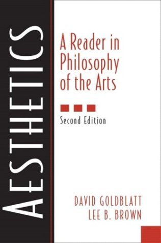 Aesthetics A Reader in Philosophy of the Arts 2nd 2005 (Revised) edition cover