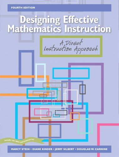 Designing Effective Mathematics Instruction A Direct Instruction Approach 4th 2006 (Revised) edition cover