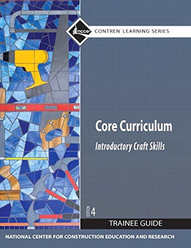 Core Curriculum Introductory Craft Skills  4th 2012 9780132869447 Front Cover