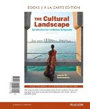 The Cultural Landscape: An Introduction to Human Geography, Books a La Carte Edition  2016 9780134245447 Front Cover